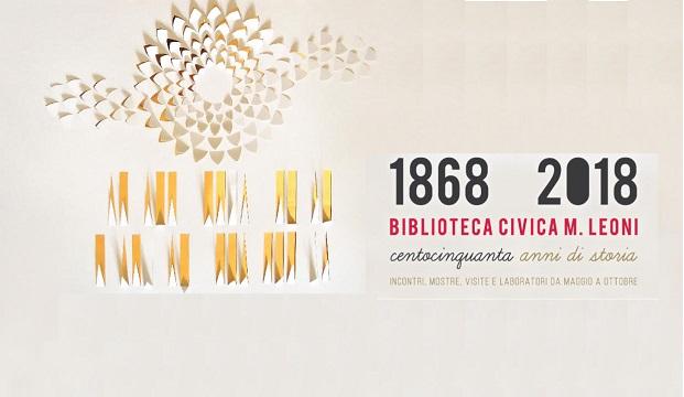 1868-2018: i 150 anni della Biblioteca Leoni